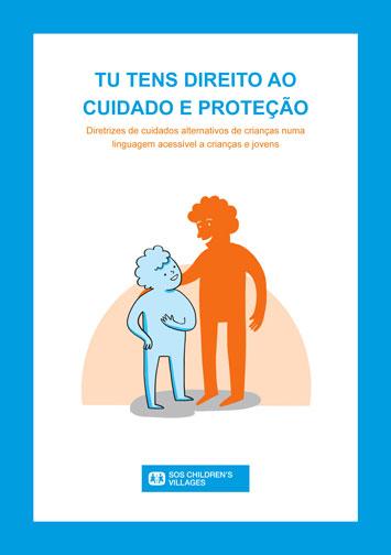 """Brochura """"Tu tens o direito ao cuidado e proteção"""""""